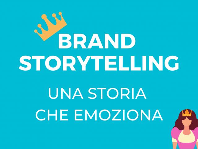 brand storytelling - una storia che emoziona